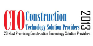 Top 20 Construction Technology Solution Companies - 2013