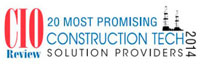 20 Most Promising Construction Tech Solutions Providers - 2014