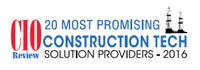 20 Most Promising Construction Tech Solution Providers - 2016